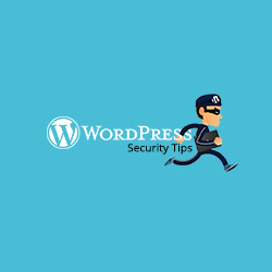6 WordPress Security Tips you'd be glad to follow for your website